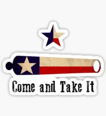 Come and Take it - Texas Flag Sticker