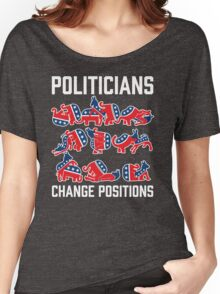Politicians Change Positions Women's Relaxed Fit T-Shirt