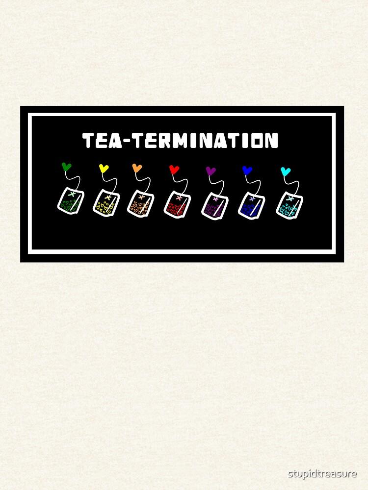 TEA-TERMINACIÓN de stupidtreasure