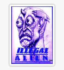 illegal alien Sticker