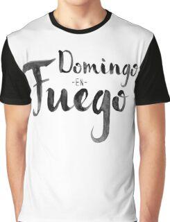 Domingo en Fuego Graphic T-Shirt
