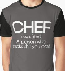 Definition of a Chef Funny Graphic T-Shirt