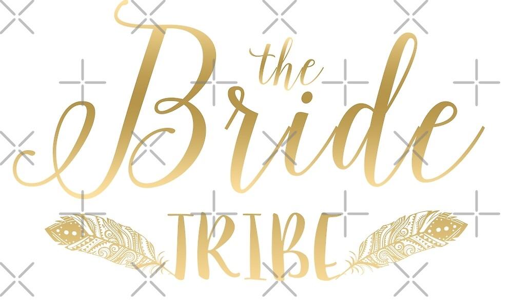 The bride tribe-modern Gold text design by artonwear