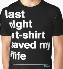 Last Night Graphic T-Shirt