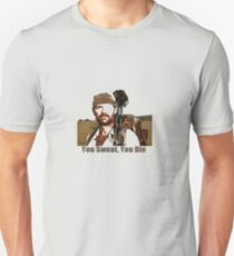Les Stroud You Sweat You Die Unisex T-Shirt