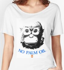 NO PALM OIL   larger image Women's Relaxed Fit T-Shirt