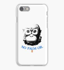 NO PALM OIL   larger image iPhone Case/Skin