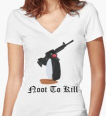Noot To Kill Women's Fitted V-Neck T-Shirt