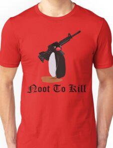 Noot To Kill Unisex T-Shirt