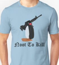Noot To Kill T-Shirt