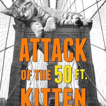 Attack of The 50ft Kitten in Brooklyn by play