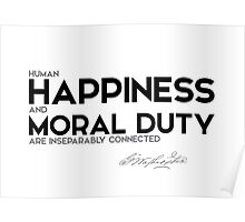 happiness and moral duty - george washington Poster
