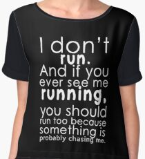 I don't run Women's Chiffon Top