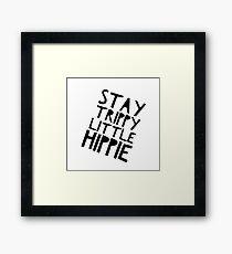 Stay Trippy Framed Print