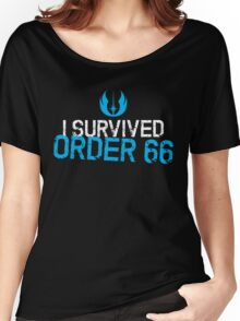 I Survived Order 66 Women's Relaxed Fit T-Shirt