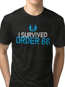 I Survived Order 66 Tri-blend T-Shirt