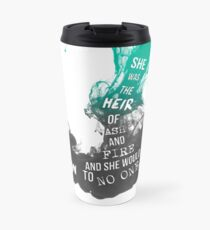 """Heir of Fire: """"She was the heir of ash and fire...."""" Travel Mug"""