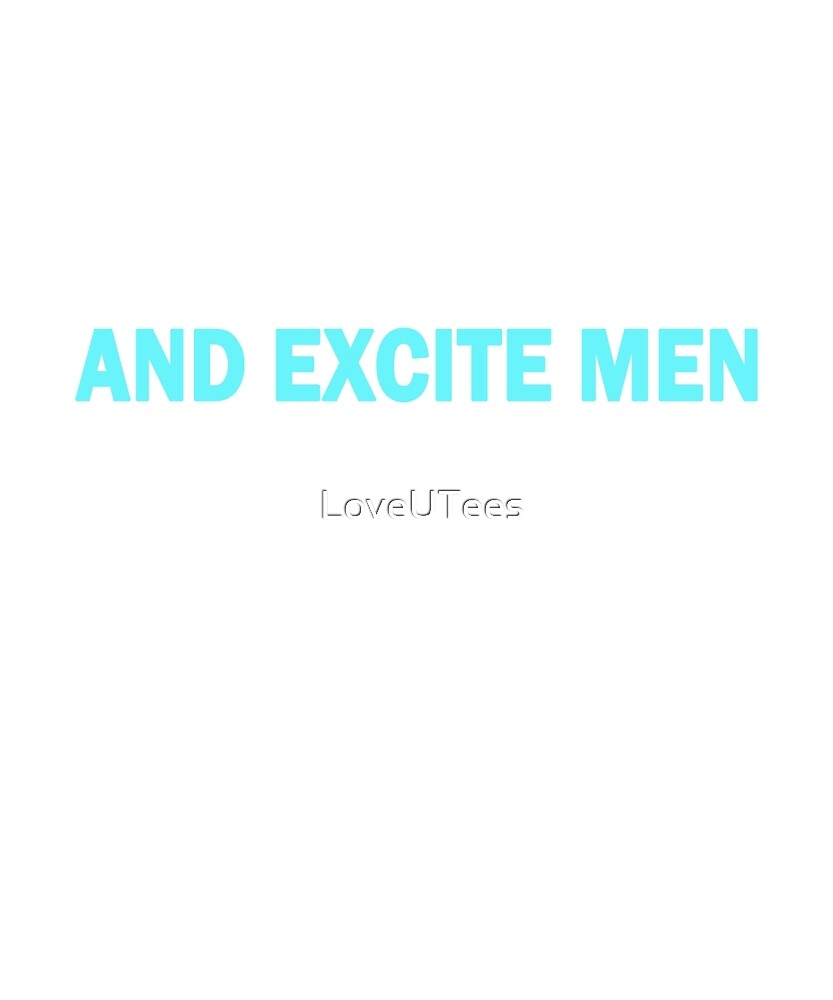 Strong Women Intimidate Boys and Excite Men, Feminist Tshirt, Unique Gifts and Perfect Swag by LoveUTees