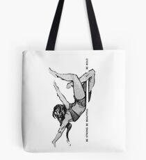 Pole Fitness - Be Strong Be Beautiful Be Bold Tote Bag