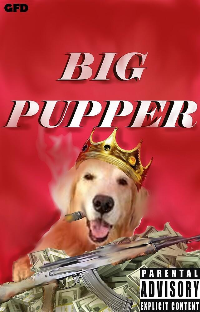 Big Pupper Prints by GeorgeForster