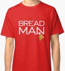 Bread Man Classic T-Shirt