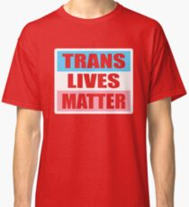 LGBT TransPride Shirts, Trans Lives Matter, Equality T-Shirts, gifts and pride swag Classic T-Shirt