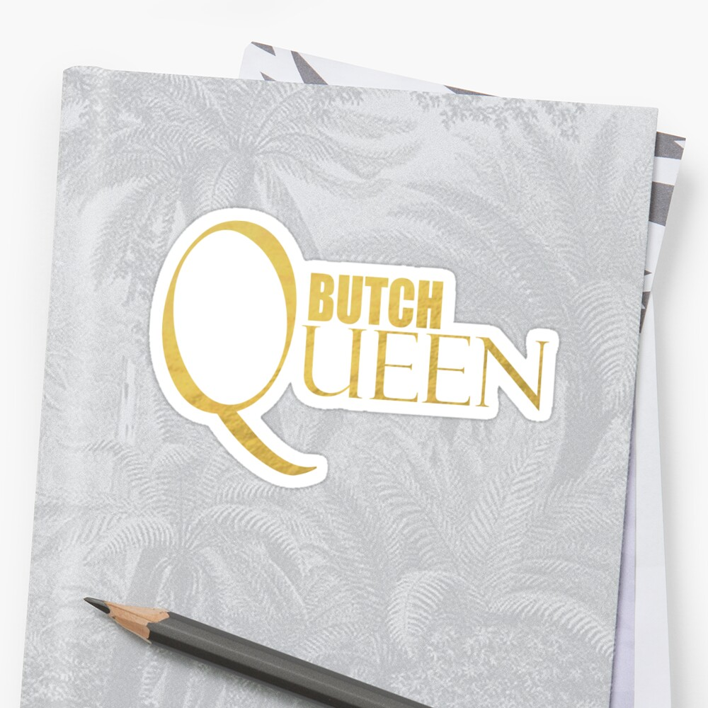 Butch Queen Shirt, LoveUTees Funny LGBT Shirts, Unique Gifts, Pride Swag by LoveUTees