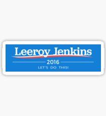 Leeroy Jenkins 2016 Sticker