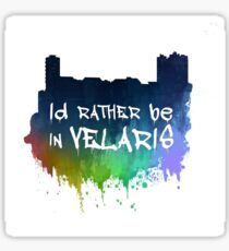 I'd Rather Be In Velaris Sticker