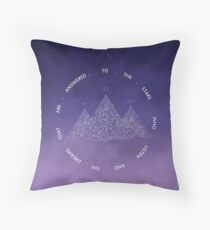 TO THE STARS WHO LISTEN AND THE DREAMS THAT ARE ANSWERED- SARAH J. MAAS Throw Pillow