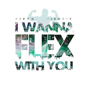 Fifth Harmony - I Wanna Flex With You by shaunsuxx