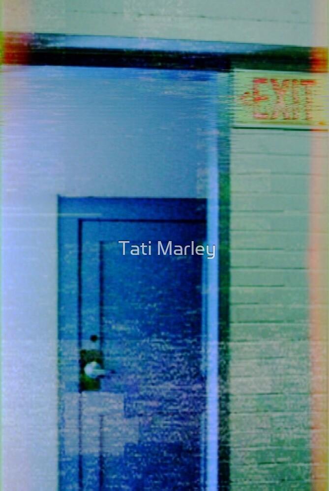 NO EXIT by Tati Marley