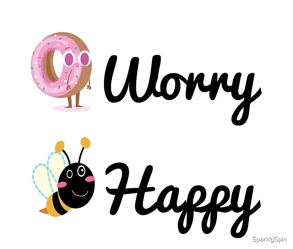 Don't worry, Bee happy!  by SparklySpin