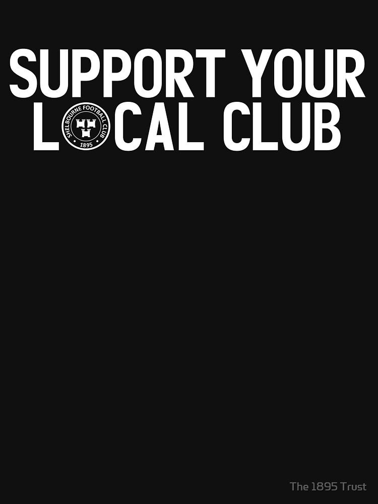SUPPORT YOUR LOCAL CLUB by 1895Trust
