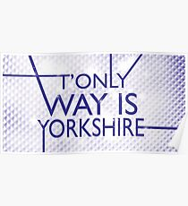 The Only Way is Yorkshire Poster