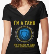 Warcraft - I'm A Tank The Shield Of My Allies And The Nightmare Of My Enemies Women's Fitted V-Neck T-Shirt