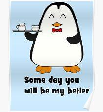 Betler penguin Poster