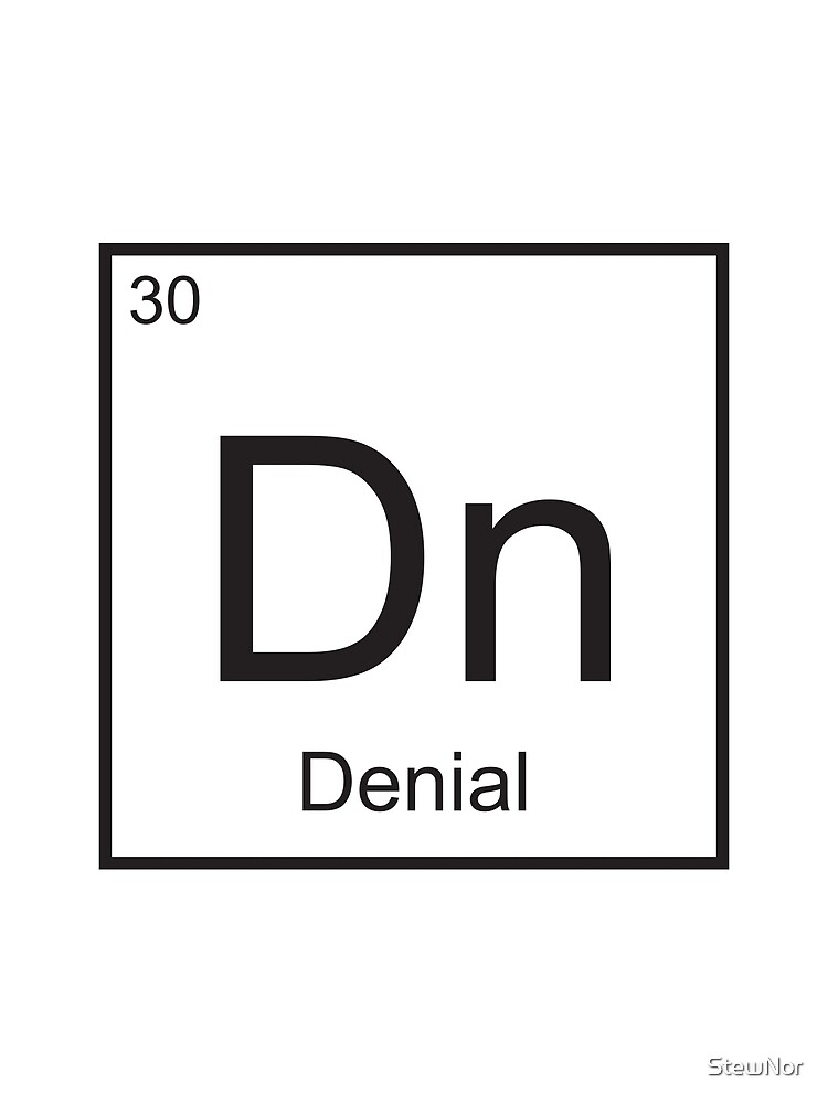 The Element of Denial by StewNor