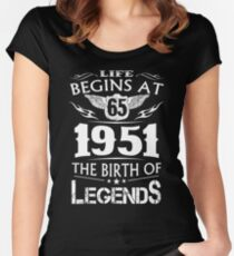 Life Begins At 65 - 1951 The Birth Of Legends Women's Fitted Scoop T-Shirt