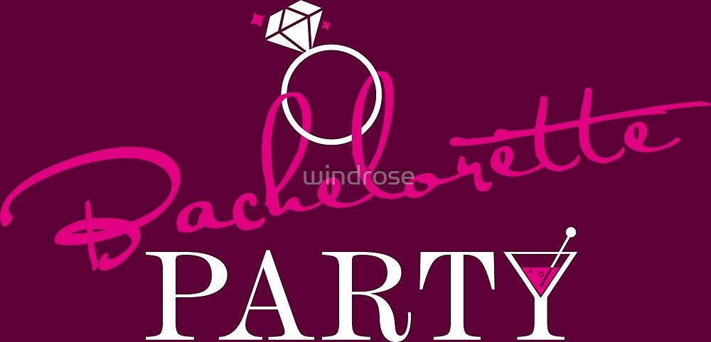 Bachelorette Party by windrose
