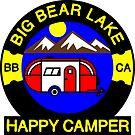 HAPPY CAMPER BIG BEAR LAKE CALIFORNIA CAMPING CAMP by MyHandmadeSigns