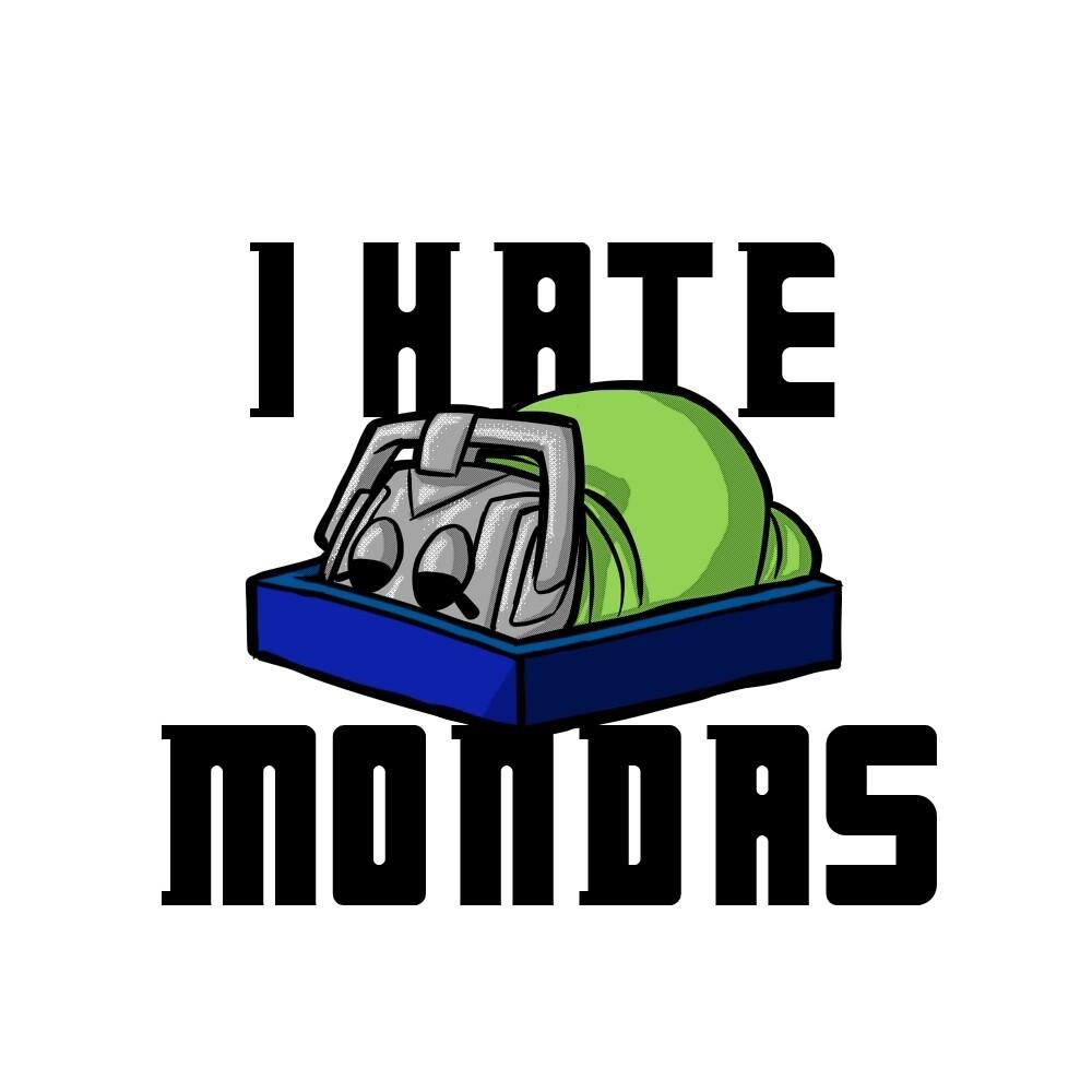 I Hate Mondas by nvzblgrrl