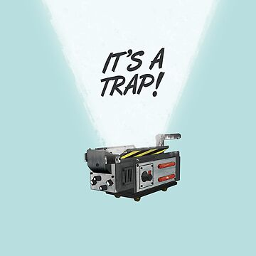 It's a trap! by mattskilton