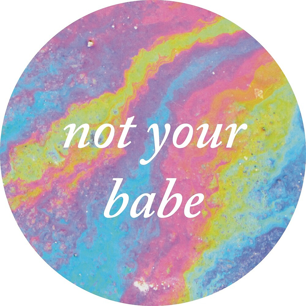 not your babe by nancywong