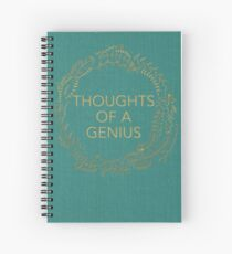 Thoughts Of A Genius Notebook Spiral Notebook