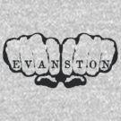 Evanston! by D & M MORGAN