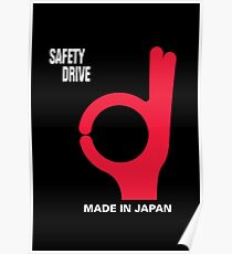 Safety Drive – Made In Japan Poster