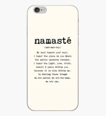 Namaste. iPhone Case