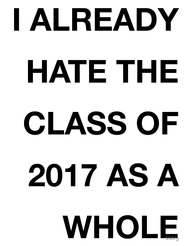 class of 2017 tweet classy by soxry