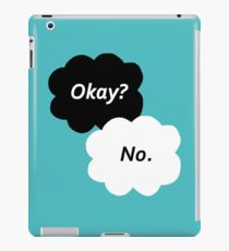 The Fault in Our Stars - Okay? No. iPad Case/Skin